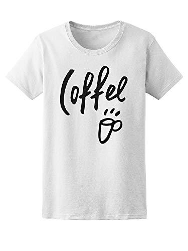 Coffee Lovers Mug, Morning Latte Tee Women's -Image by Shutterstock from Teeblox