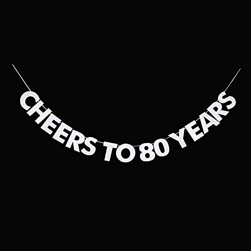 (Cheers to 80 Years Banner, 80th Birthday, Wedding Anniversary, Retirement Party Bunting Sign Decorations Photo Props, Party Favors, Supplies, Gifts, Themes and Ideas)