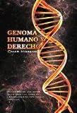Genoma Humano y Derecho, Omar Moreno Hidalgo, 1463307292