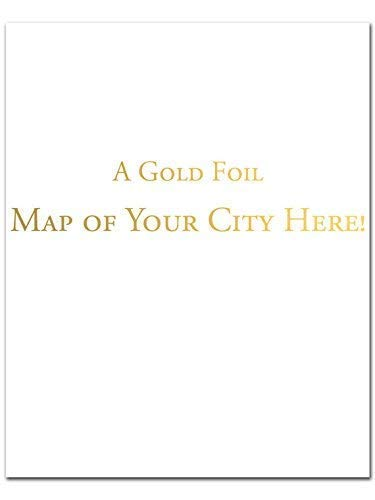 - Custom Gold Foil Map of Your City, Gold Foil Print, Map Art