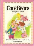 Being Brave Is Best (A Tale from the Care Bears)