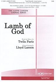 Lamb of God By Twila Paris. Arranged By Lloyd Larson. For SAB Choir (Sab). Cross of Christ, General Worship, Lord's Supper, Contemporary, Atonement, Devotion, Discipleship, Good Friday, Lamb of God, Sacrifice, Lent, Sacred. Octavo.