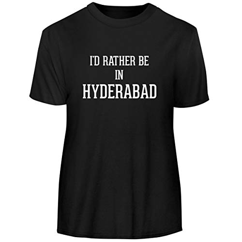 I'd Rather Be in Hyderabad - Men's Funny Soft Adult Tee T-Shirt, Black, XX-Large