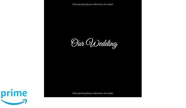Our Wedding: Libro De Visitas Our Wedding para bodas ...