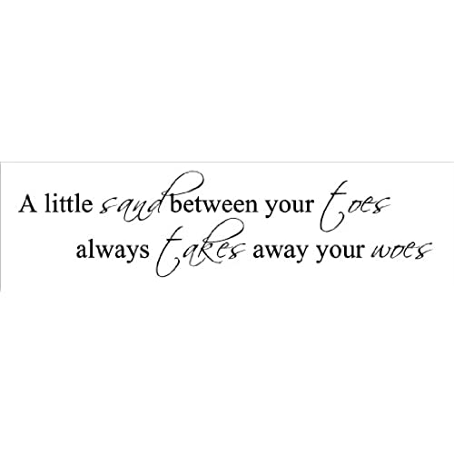 A Little Sand Between Your Toes Takes Away WoesBeach Wall Quote Words Sayings Removable Lettering 8 X 31