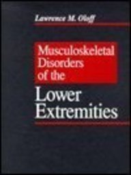Musculoskeletal Disorders of the Lower Extremities, 1e