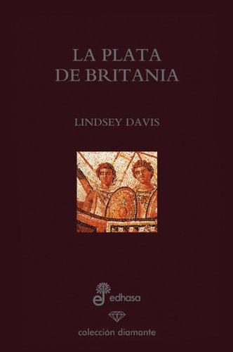 Descargar Libro 1. La Plata De Britania ) Lindsey Davis