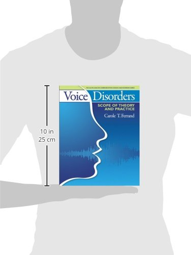 Voice Disorders: Scope of Theory and Practice (The Allyn & Bacon Communication Sciences and Disorders Series)