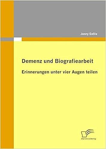 Demenz Und Biografiearbeit Erinnerungen Unter Vier Augen Teilen