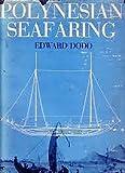 Polynesian Seafaring, Edward H. Dodd, 0396065228