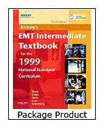 Mosby's EMT-Intermediate Textbook for 1999 National Standard Curriculum - Text, Workbook and VPE Package, 3e