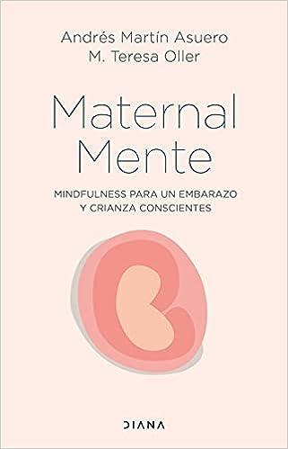 MaternalMente de Andrés Martín Asuero y M. Teresa Oller