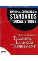 National Curriculum Standards for Social Studies: A Framework for Teaching, Learning, and Assessment (National Council for the Social Studies: Bulletin)