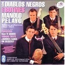 DIABLOS NEGROS, LOS BOTINES, MANOLO PELAYO - Todas Sus Grabaciones 1963-1967 by DIABLOS NEGROS - Amazon.com Music