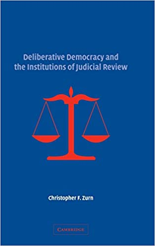 Deliberative Democracy and the Institutions of Judicial