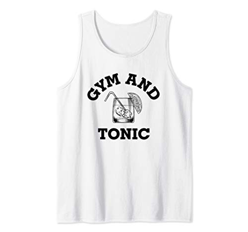 Gym and Tonic, Fitness Lovers Shirt Tank Top ()