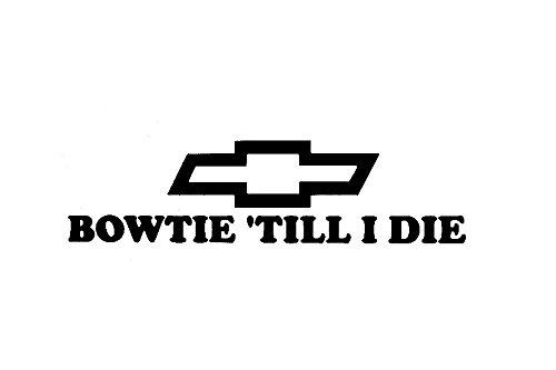 Ss Window (Bowtie Till I Die Chevy truck camaro SS S10 RS window sticker vinyl)
