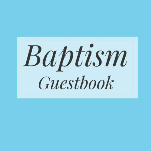 Baptism Guestbook: Tiffany Blue Pale Pastel - Holy Christian Celebration Party Guest Signing Sign In Reception Visitor Book, Baby Girl Boy w/ Gift Log ... Advice Wishes, Photo Milestones Keepsake ()