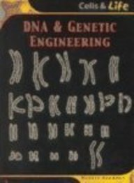 DNA & Genetic Engineering (Cells and Life) ebook