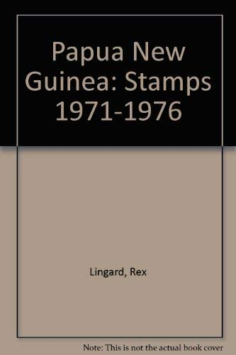 Papua New Guinea Stamps, 1971-1976
