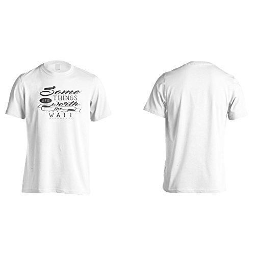 Manche Dinge Sind Das Warten Wert Herren T-Shirt n937m