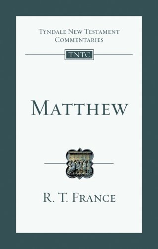 Matthew: An Introduction and Commentary (Tyndale New Testament Commentaries)