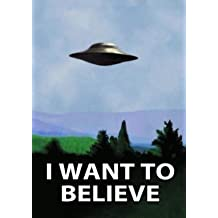 I Want To Believe Mini Poster 11x17 The x Files UFO
