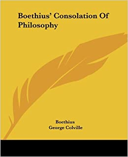 Boethius' Consolation Of Philosophy by Boethius (2006-05-05)