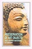 Preservation of Art Objects and Library Materials