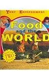 Food and the World, Julia Allen and Margaret Iggulden, 1596040653