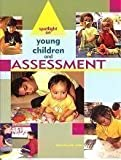 Spotlight on Young Children and Assessment, , 1928896170