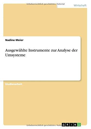 Download Ausgewählte Instrumente zur Analyse der Umsysteme (German Edition) PDF