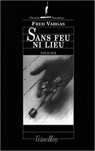 Amazon In Buy Sans Feu Ni Lieu Book Online At Low Prices In