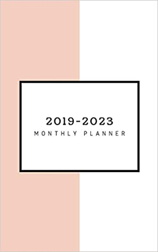 2019-2023 Monthly Planner: Five Year Planner Monthly ...