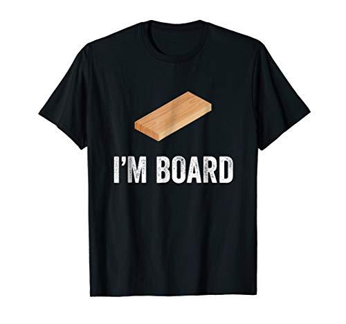 Funny I'm bored (board) t-shirt ()