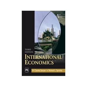 International Economics (3rd Edition) W. Charles Sawyer and Richard L. Sprinkle