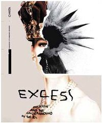 Excess: Fashion And The Underground In The #03980s