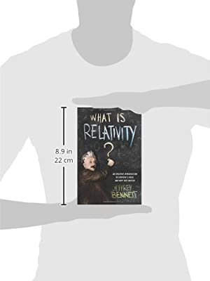 What is Relativity? An Intuitive Introduction to Einsteins Ideas, and Why They Matter