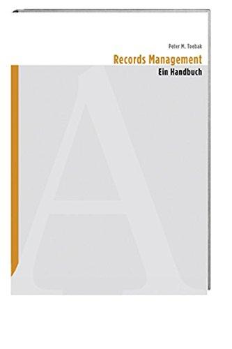 Records Management – Ein Handbuch