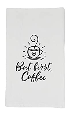 Nino and Baddow But First Coffee Funny Dishcloth Tea Towel Screen Printed Flour Sack Cotton Kitchen Table Linens