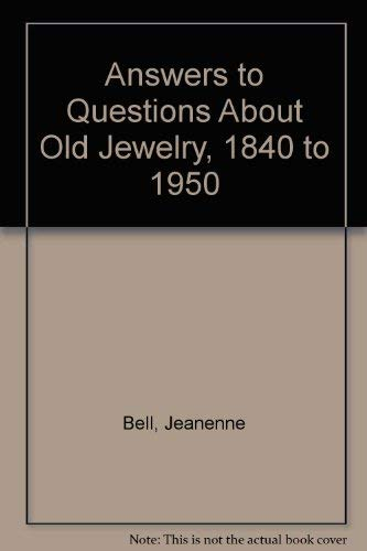 Answers to Questions About Old Jewelry: