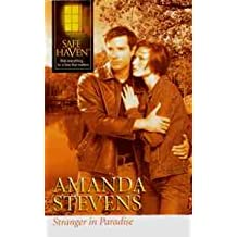 Stranger in Paradise (Safe Haven, Best Selling Author Series)