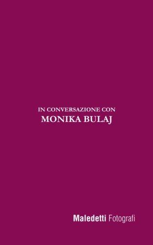 Maledetti Fotografi: In Conversazione Con Monika Bulaj: 4 Copertina flessibile – 24 ago 2017 Enrico Ratto Createspace Independent Pub 1975764277 Photography / General