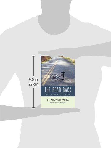 The Road Back: Michael Vitez: 9781475073089: Amazon.com: Books