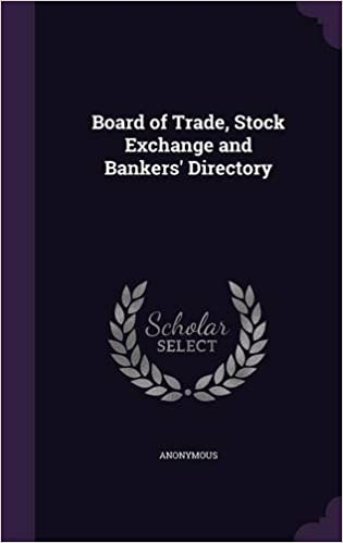 Board of Trade, Stock Exchange and Bankers' Directory