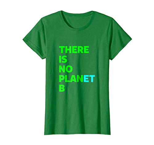 Womens There Is No Planet B T Shirt Large Kelly ()