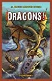 Dragons!, Steven Roberts, 1448880033