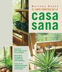 Descargar Libro El Libro Práctico De La Casa Sana Mariano Bueno Bosch