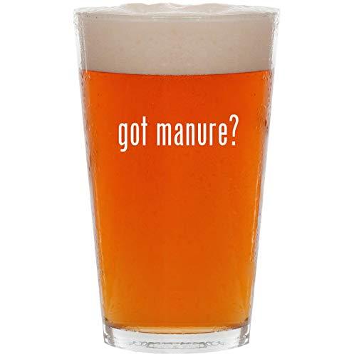 got manure? - 16oz All Purpose Pint Beer Glass ()