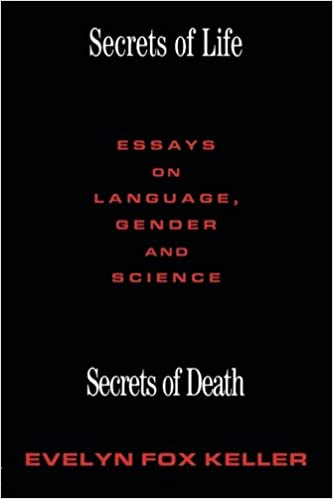 secrets of life secrets of death essays on language gender and  secrets of life secrets of death essays on language gender and science 1st edition